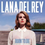 Placeholder - loading - Album Born To Die