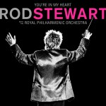 Background Album You're In My Heart: Rod Stewart (with the Royal Philharmonic Orchestra)