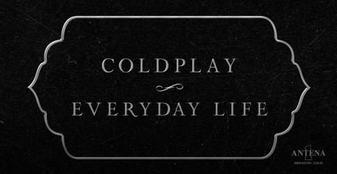 Coldplay lança novo álbum, ''Everyday Life'', mas não sairá em turnê