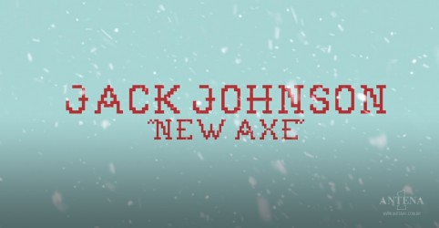 "Jack Johnson lança música de Natal, ""New Axe"""