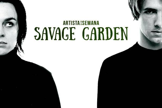 Savage Garden é o Artista da Semana Background