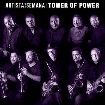 O Artista da Semana é a banda Tower of Power! Background