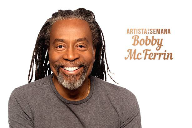 Bobby McFerrin é o Artista da Semana! Background