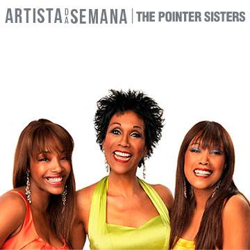 A banda The Pointer Sisters é o Artista da Semana! Background