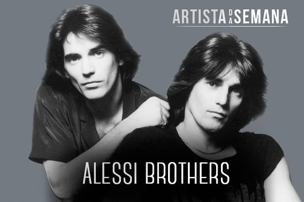 Alessi Brothers é o Artista da Semana! Background