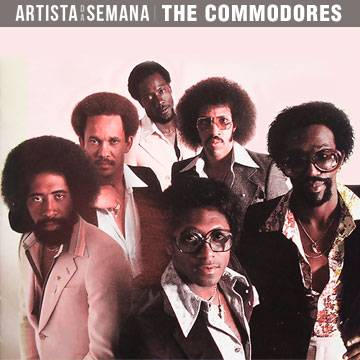 O Artista da Semana é a banda The Commodores! Background