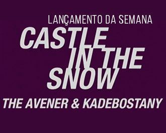 "A canção ""Castle in the Snow"" é o Lançamento da Semana aqui na Antena 1 Background"