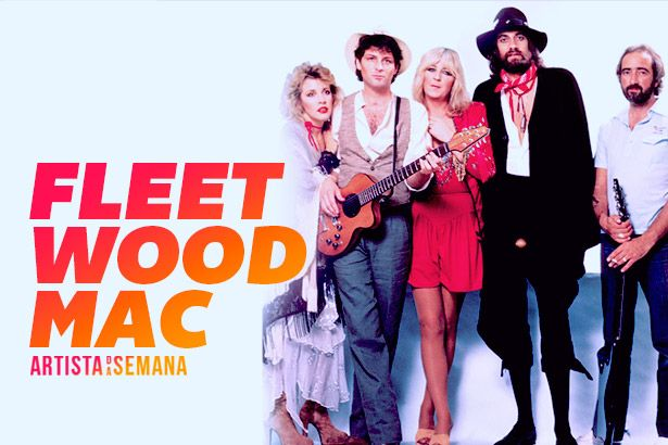 Fleetwood Mac é o Artista da Semana Background
