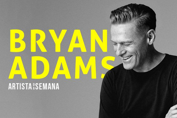 Bryan Adams é o Artista da Semana Background