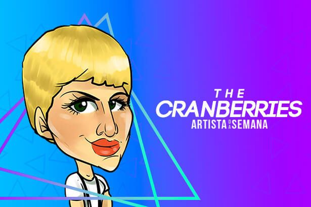 The Cranberries é o Artista da Semana