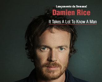 Damien Rice é o Lançamento da Semana! Background