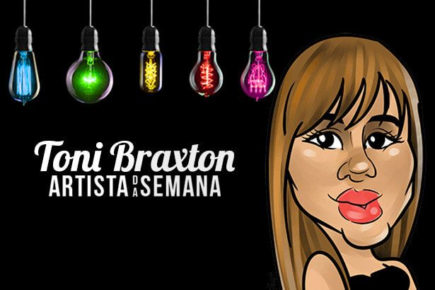 Toni Braxton é a Artista da Semana Background