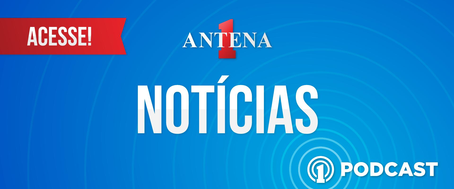 Podcast Antena 1 Notícias