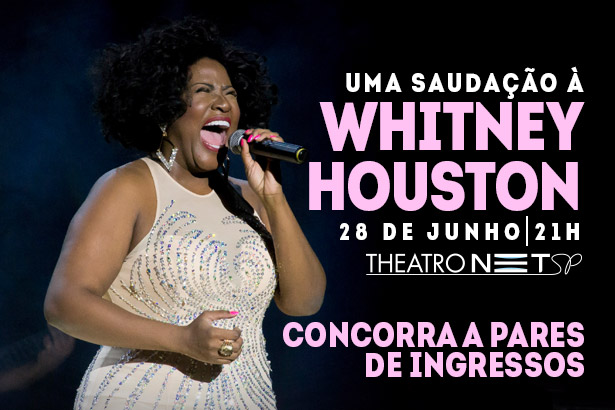 Placeholder - loading - Promoção - Uma Saudação a Whitney Houston – Vanessa Jackson