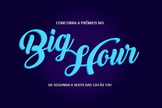 Placeholder - loading - Promoção - Concorra a prêmios no Big Hour